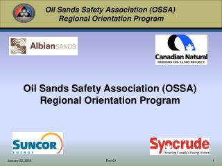 Oil Sands Safety Association (OSSA) Regional Orientation Program