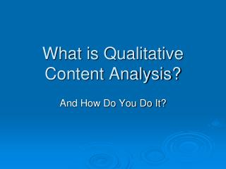What is Qualitative Content Analysis?