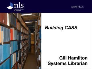 Building CASS