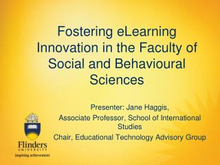 Fostering eLearning Innovation in the Faculty of Social and Behavioural Sciences