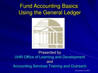 Fund Accounting Basics  Using the General Ledger