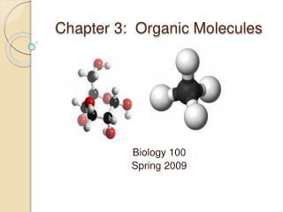 Chapter 3: Organic Molecules