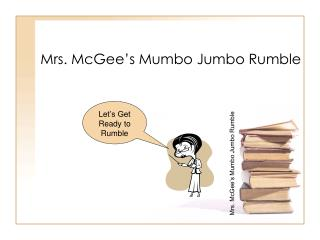 Mrs. McGee's Mumbo Jumbo Rumble