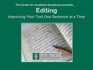 The Center for Academic Excellence presents . . .  Editing