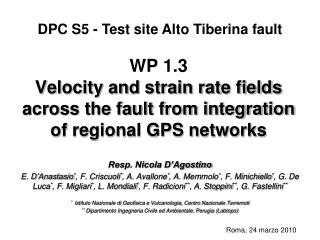 WP 1.3  Velocity and strain rate fields across the fault from integration of regional GPS networks