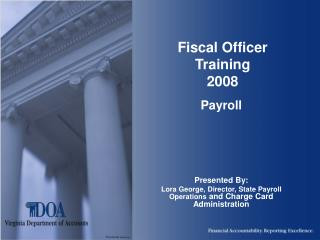 Fiscal Officer Training 2008