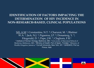 IDENTIFICATION OF FACTORS IMPACTING THE  DETERMINATION  OF HIV INCIDENCE IN