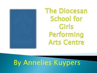 The Diocesan School for Girls Performing Arts Centre