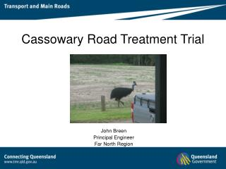 Cassowary Road Treatment Trial