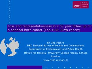 Dr Gita Mishra MRC National Survey of Health and Development