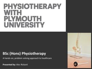 BSc ( Hons ) Physiotherapy