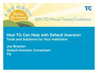 How TG Can Help with Default Aversion  Tools and Solutions for Your Institution