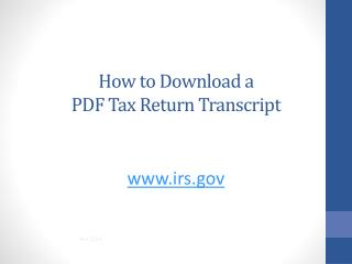 How to Download a  PDF Tax Return Transcript