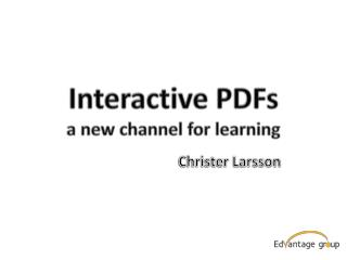 Interactive PDFs a new channel for learning