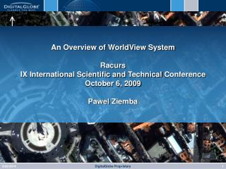 An Overview of  WorldView  System Racurs