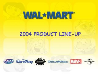 2004 PRODUCT LINE-UP