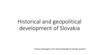 Historical and geopolitical development of Slovakia