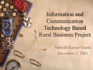 Information and Communication Technology Based Rural Business Project
