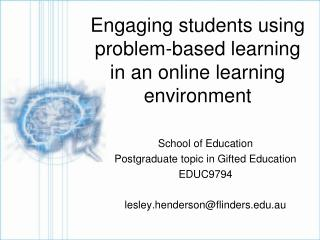Engaging students using problem-based learning in an online learning environment