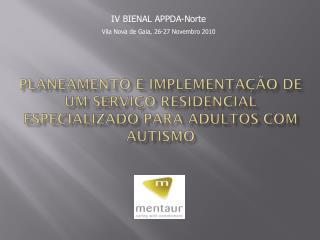 Planeamento  e  implementação de um  serviço residencial especializado para adultos  com  autismo