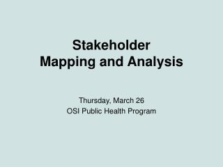 Stakeholder  Mapping and Analysis