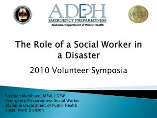 The Role of a Social Worker in a Disaster