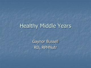 Healthy Middle Years