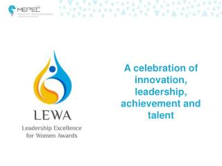 A celebration of innovation, leadership, achievement and talent