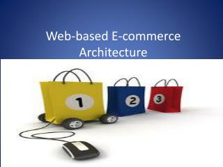 Web-based E-commerce Architecture