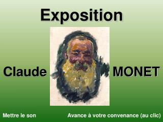 Exposition Claude                  MONET