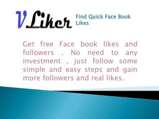 Find Quick Facebook likes,Followers and Fans