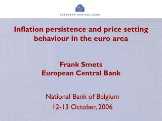 National Bank of Belgium 12-13 October, 2006