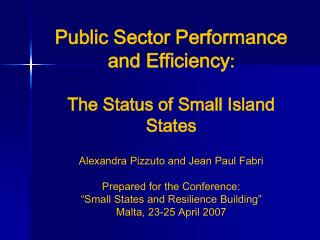Public Sector Performance and Efficiency : The Status of Small Island States