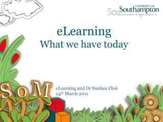 eLearning What we have today