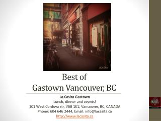 Best of Gastown Vancouver British Columbia