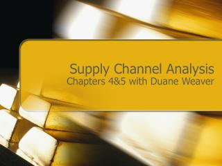 Supply Channel Analysis