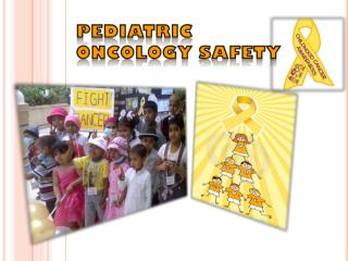 pediatric oncology safety