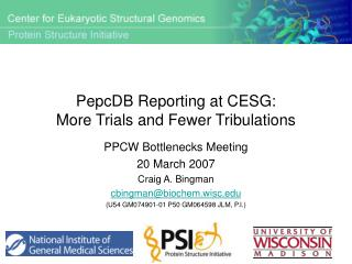 PepcDB Reporting at CESG: More Trials and Fewer Tribulations