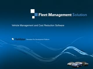 Vehicle Management and Cost Reduction Software