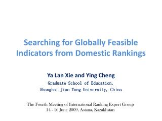 Searching for Globally Feasible Indicators from Domestic Rankings