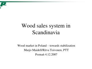 Wood  sales  system in Scandinavia