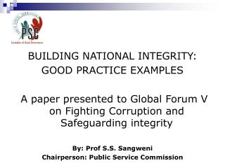 BUILDING NATIONAL INTEGRITY: GOOD PRACTICE EXAMPLES