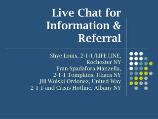 Live Chat for Information & Referral