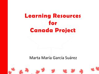Learning Resources for Canada Project