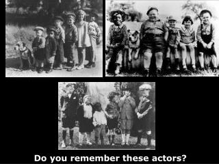 Do you remember these actors?