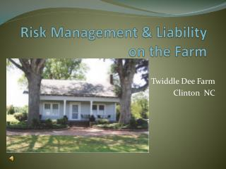 Risk Management & Liability on the Farm