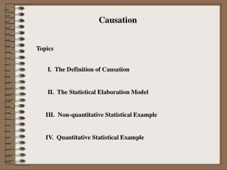 I.  The Definition of Causation