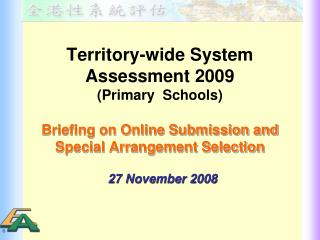 Territory-wide System Assessment 2009 (Primary Schools)