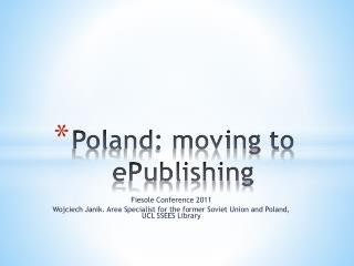 Poland: moving to  ePublishing