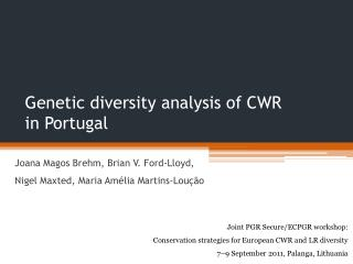 Genetic diversity analysis of CWR in Portugal